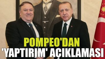 Pompeo'dan Türkiye'ye ilişkin 'yaptırım' açıklaması
