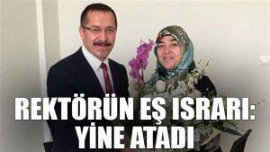 Rektör ısrarlı: Eşini, Pamukkale Üniversitesi'ne bir kez daha atadı