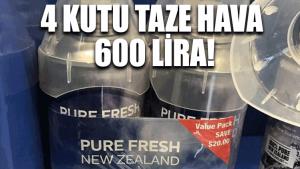 4 kutu taze hava 600 lira!