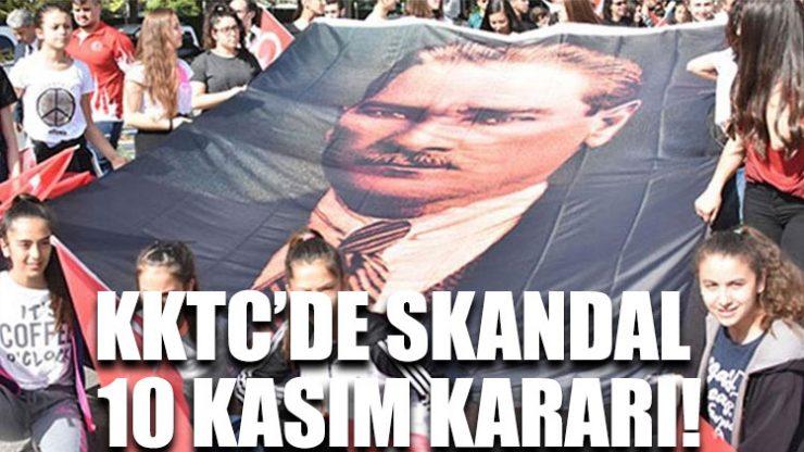 KKTC'de skandal 10 Kasım kararı!