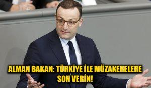 Alman bakan: Türkiye ile müzakerelere son verin