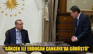 """""""Gökçek ile Erdoğan buluştu"""" iddiası"""