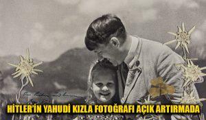Hitler'in Yahudi kız çocuğuyla fotoğrafı açık artırmada