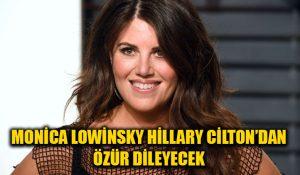 Monica Lewinsky, Hillary Clinton'dan özür dileyecek