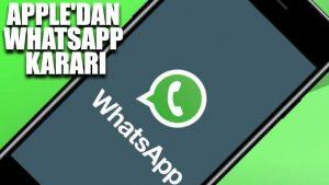 Apple'dan WhatsApp kararı