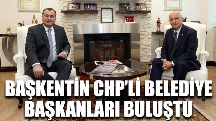 Başkentin CHP'li belediye başkanları buluştu