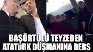 Metrobüste başörtülü teyzeden Atatürk düşmanına ders