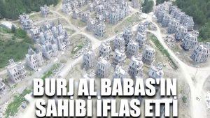 Burj Al Babas'ın sahibi iflas etti