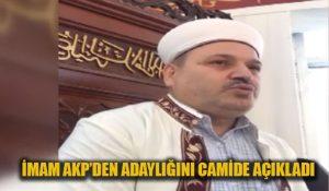 İmam, AKP'den adaylığını camide açıkladı