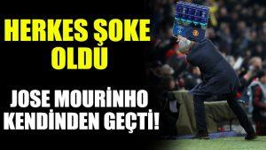 Jose Mourinho kendinden geçti!