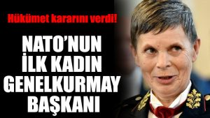 İşte NATO'nun ilk kadın Genelkurmay Başkanı