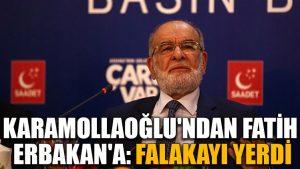 Karamollaoğlu'ndan Fatih Erbakan'a: Falakayı yerdi