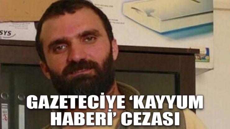 Gazeteciye 'Kayyum haberi' cezası
