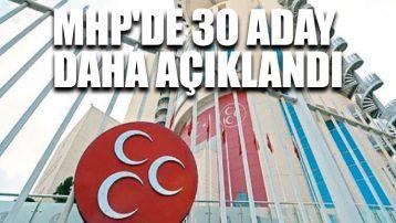MHP'de 30 aday daha açıklandı