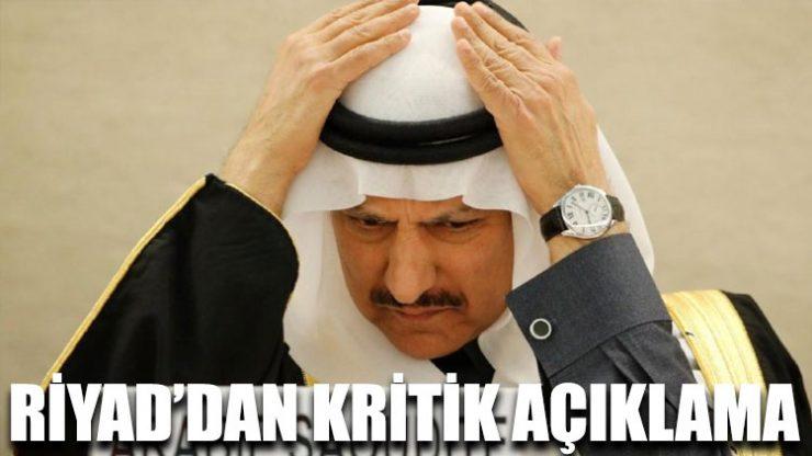 Riyad'dan kritik açıklama: Soruşturuyoruz