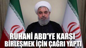 Ruhani ABD'ye karşı birleşmek için çağrı yaptı