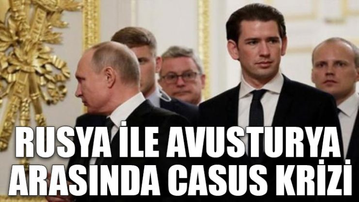 Rusya ile Avusturya arasında casus krizi