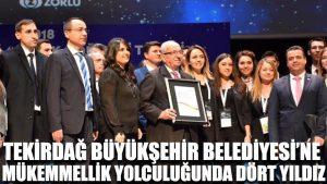 Tekirdağ Büyükşehir Belediyesi'ne Mükemmellik Yolculuğunda Dört Yıldız