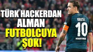 Türk hackerdan Alman futbolcuya şok!