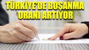 Türkiye'de boşanma oranı artıyor: 2017'de 128 bin 411 çift boşandı