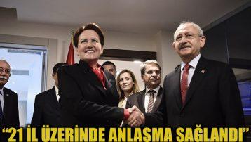"""""""CHP ve İYİ Parti 21 il üzerinde el sıkıştı"""""""