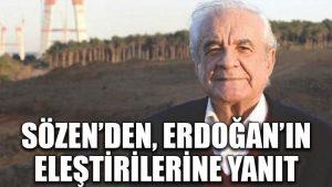 Eski İBB Başkanı Sözen'den Erdoğan'ın eleştirilerine yanıt