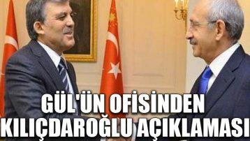 Gül'ün ofisinden Kılıçdaroğlu açıklaması
