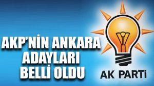 AKP'nin Ankara adayları belli oldu