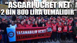 DİSK: Asgari ücret net 2 bin 800 lira olmalıdır