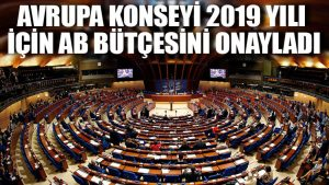 Avrupa Konseyi 2019 yılı için AB bütçesini onayladı