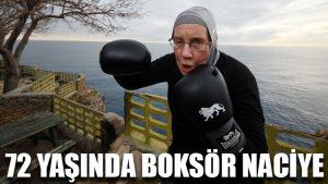 72 yaşında boksör Naciye