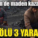 Çin'de maden kazası: 7 ölü, 3 yaralı