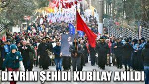 Devrim şehidi Kubilay anıldı