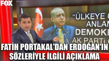 Fatih Portakal'dan Erdoğan'ın sözleriyle ilgili açıklama