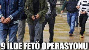 Muğla merkezli 9 ilde FETÖ operasyonu
