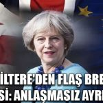 İngiltere AB'den anlaşmasız ayrılacak