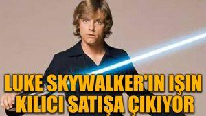 Luke Skywalker'ın ışın kılıcı satışa çıkıyor