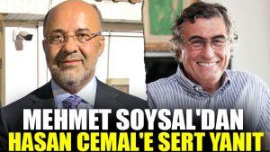 Mehmet Soysal'dan Hasan Cemal'e yanıt
