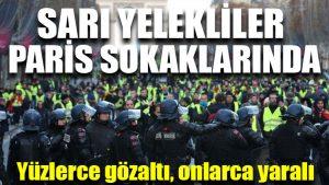 Fransa'da sarı yelekliler protestosu: Yüzlerce gözaltı, onlarca yaralı