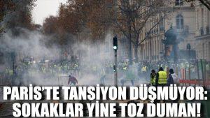Paris'te tansiyon düşmüyor: Sokaklar yine toz duman!