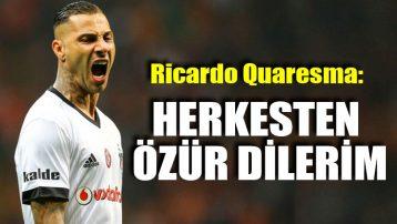 Ricardo Quaresma: Herkesten özür dilerim
