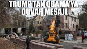 Trump'tan Obama'ya duvar mesajı