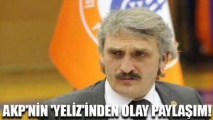 AKP'nin 'Yeliz'inden olay paylaşım!