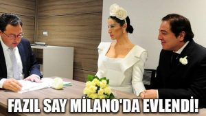 Fazıl Say Milano'da evlendi!