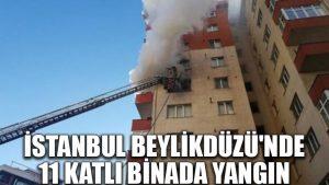 İstanbul Beylikdüzü'nde 11 katlı binada yangın