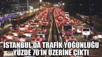 İstanbul'da trafik yoğunluğu yüzde 70'in üzerine çıktı