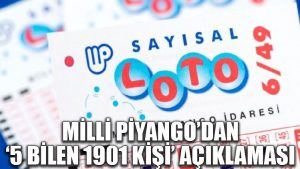 Milli Piyango'dan '5 bilen 1901 kişi' açıklaması