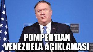 Pompeo'dan Venezuela açıklaması