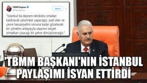 'TBMM Başkanı'nın İstanbul paylaşımı isyan ettirdi