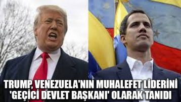 Trump, Venezuela'nın muhalefet liderini 'geçici devlet başkanı' olarak tanıdı